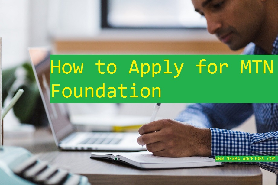 Photo of How to Apply for MTN Foundation Scholarship
